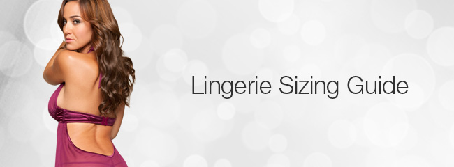 Sexy Lingerie Fitting Guide - How to Measure Lingerie Size